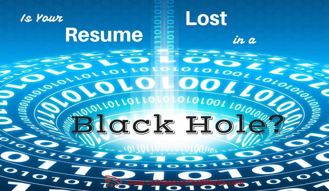 """Keep Your Resume Out of HR's """"Black Hole of Doom"""""""